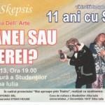 """Luni 20 mai, la Casa de Cultură a Studenţilor va avea loc spectacolul aniversar """"11 ani cu Skepsis"""" – """"Bătrânei sau Tinerei?"""""""