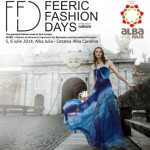 Între 4 și 6 iulie la Alba Iulia va avea loc Feeric Fashion Days. Vezi programul