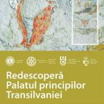 """Joi 18 iunie: Universitatea """"1 Decembrie 1918""""  din Alba Iulia este gazda conferinței """"Redescoperă Palatul Principilor Transilvaniei"""""""