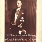 """Sala Unirii din Alba Iulia va găzdui joi vernisajul expoziției """"Excelenţă sub două flamuri: Dănilă Papp (1867-1950)"""""""