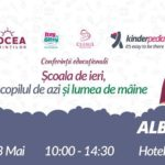 """Sâmbătă, 13 mai 2017: Conferință educațională pentru părinți, profesori și educatori la Alba Iulia cu tema """"Școala de ieri, copilul de azi și lumea de mâine"""""""
