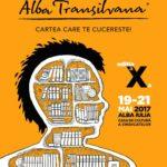 """Între 19 și 21 mai 2017, la Alba Iulia are loc cea de-a X-a ediție a Târgului de Carte """"Alba Transilvana"""""""